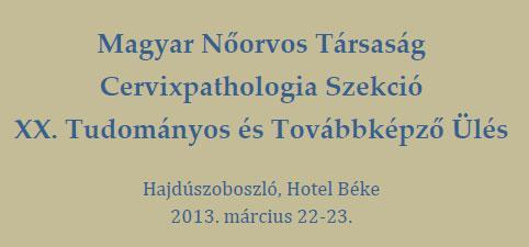 MNT Cervixpathológiai Szekciójának XX. Tudományos és Továbbképző Ülése -