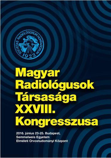 Magyar Radiológusok Társasága XXVIII. Kongresszusa -